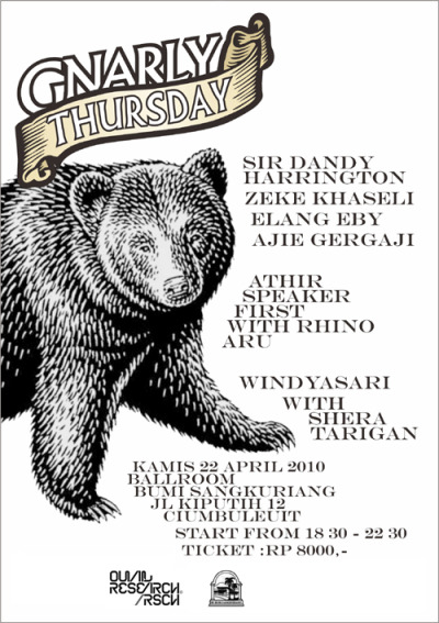 come to Gnarly Thursday, 22 April '10 at Bumi Sangkuriang BDG