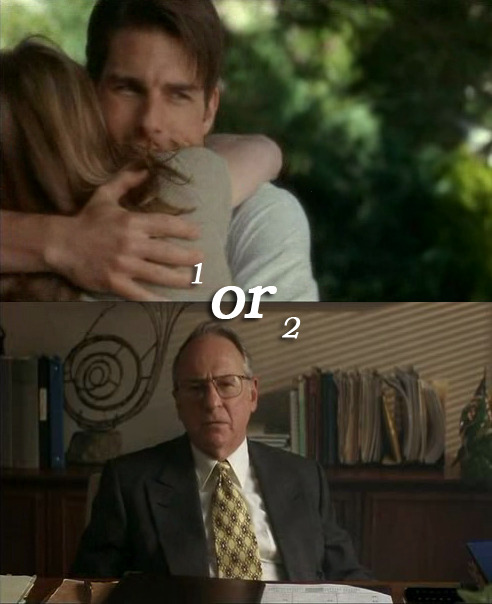 "Do you remember the end of ""Jerry Maguire""?1  Or 2?"