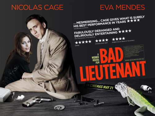 Bad Lieutenant | Rejected This is also not the film poster for Bad Lieutenant. Speaking of which, on the 5th of May Ultra Culture Cinema opens its doors at the ICA for the first time with a preview of said film. They say they're planning lots of fun bits and bobs for the night and that boring people aren't welcome. So if (unlike me) you're in London on May 5th then you should pop along. (image c/o Allcity Media)