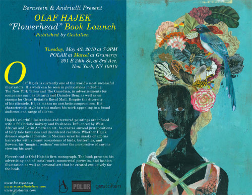 CHANGE OF DATE to Olaf  Hajek's book  launch. Instead of April 21st, it is now May 4th, 7-9pm. Hope to see you all there! (Olaf's flight was disrupted due to the volcano in Iceland) RSVP on Facebook Wednesday, April 21, 2010, 7-9pmNew  date: Tuesday,  May 4th, 2010 7-9pm.POLAR bar at Marcel at Gramercy201 E. 24th  St. at 3rd Ave.New York, NY