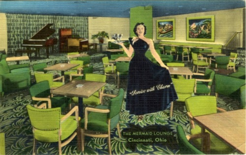 "wehadfacesthen:  Mermaid Lounge, Cincinnati, Ohio. ""Service with Charm.""  I'd love to dine there!"