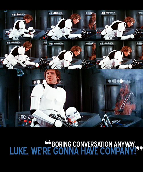One of the best scenes from SW: A New Hope (Han is the best!) (via sinfultragedy)