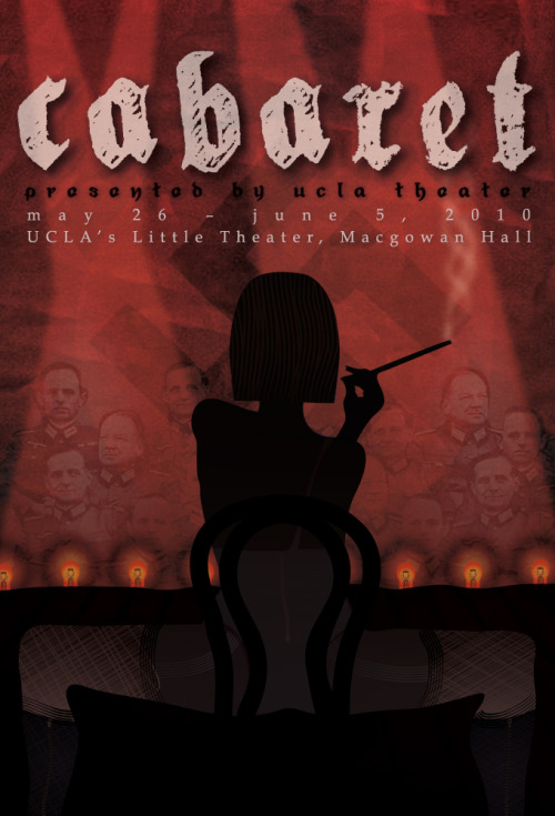 "UCLA THEATER PROMOTIONAL ART -   ""CABARET""   (2009-2010  Season) Resume/Bio:  http://www.linkedin.com/in/tanyamcclure Direct Link:  http://tanyamcclure.tumblr.com/post/556553611/cabaret"