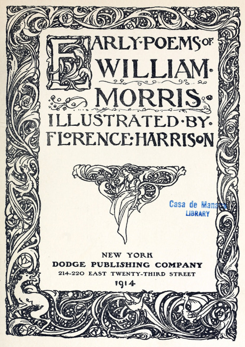 Title page of Early poems of William Morris, illustrated by Florence Harrison, New-York, 1914. Via archive.org.
