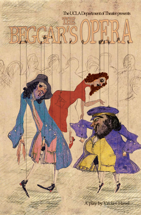 "UCLA THEATER PROMOTIONAL ART -    ""THE BEGGAR'S OPERA""   (2006-2007  Season) Resume/Bio:  http://www.linkedin.com/in/tanyamcclure Direct Link:  http://tanyamcclure.tumblr.com/post/559271852/beggarsopera"