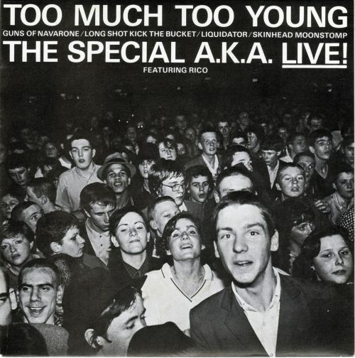 THE SPECIALS  A.K.A. - Too Much Too Young / Guns Of Navarone / Long Shot Kick  The Bucket / Liquidator / Skinhead Moonstomp Chrysalis Records,  1980 (flicking through my singles)