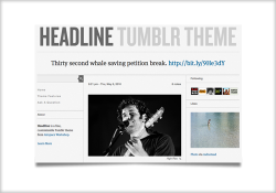 Our second theme, Headline, is now available in the Tumblr theme garden. It's a free, three-column, customizable theme with a ton of features. Enjoy.
