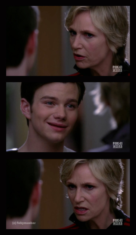 Sue : You know, there's only one person in this world who can tell you what you are.Kurt : Me.Sue : No. Me. Sue Sylvester.