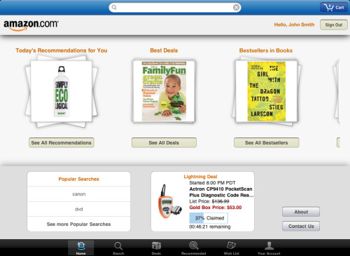 "Have a look at Amazon Mobile for iPhone, iPod touch, and iPad on the iTunes App Store. As a newly converted iPad ""couch-surfer"", this will definitely feel at home. The iPad creates a contained environment, which makes personalization easy."