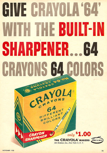 64 Crayons for A DOLLAR!!? How adorable is that. That makes one crayon worth like… Holy crap, 0.015625 dollars! vintageads:  1958 Crayola via mudwerks: