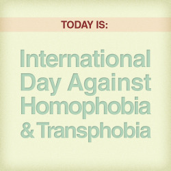"bustinrainbows:  thetrevorproject:  equalitopia:  Today is the International Day Against Homophobia and Transphobia Today marks the 23rd anniversary of homosexuality being removed from the International Classification of Diseases of the World Health Organization (WHO).  May 17 is the International Day Against Homophobia and Transphobia (IDAHO). This day ""highlights that in reality it is homophobia that is shameful and must be deconstructed in its social logic and fought against openly."" According to Stonewall, one in five lesbian and gay people have experienced a homophobic hate crime or incident in the last three years. Visit the IDAHO website to find out how you can take action. Spread the word!"