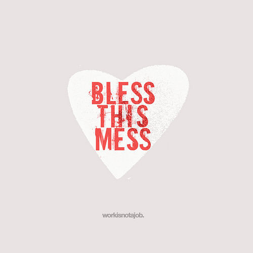 Bless this mess LIKE!!