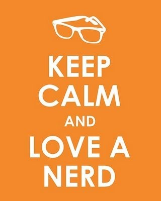 pixie658:  Keep Calm and Love a Nerd via imgfave:   Tumblr