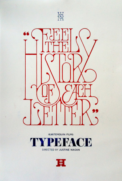 Darren Newman designed this fantastic poster for the documentary film 'Typeface'