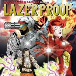 """Lazerproof"" - Major Lazer & La Roux. Get this album for free! by Mad Decent."