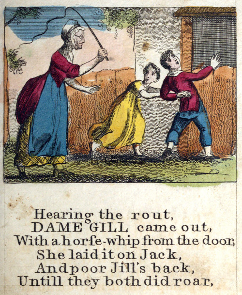 oldbookillustrations:  Hearing the rout,Dame Gill came out… From Jack and Jill and Old Dame Gill, London, 1806.Via archive.org.