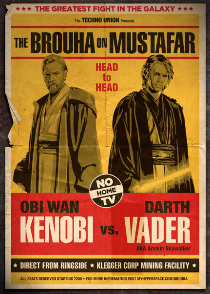 bark-or-bite:  dbsw:  Brouha on Mustafar fight poster // by Old Red Jalopy