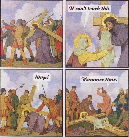 skttrbrains:  Jesús: U Can't Touch This - Stop! - Hammer Time