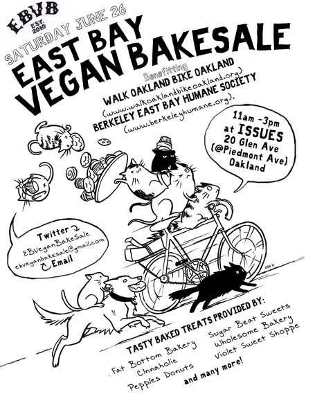 The rad & amazing East Bay Vegan Bakesale is looking for bakers (email them!) and eaters (just show up!) for their next bakesale on Saturday, June 26th. These things are so g-d fun and delicious, if you're not showing up, you're definitely missing out. And look at that list of superstar vegan bakeries they already have lined up HELLO. We'll be there in our stretchy pants to get our binge on!