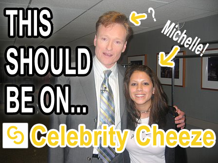 Please follow my friends blog Celebrity Cheeze! gracenmichelle:  Our 1000th follower was Celebrity Cheeze! We're very excited because now we have an outlet for these sorts of pictures, and you can too! Submit your pics of yourself with celebrities and follow Celebrity Cheeze! NOTE: Michelle is 5'6""