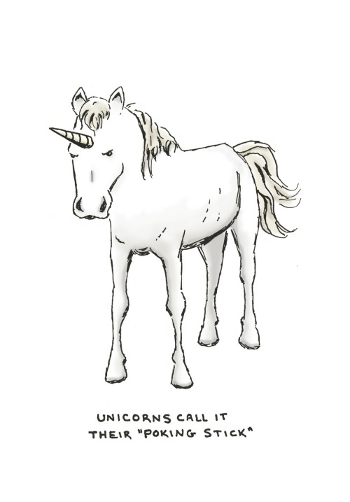 """unicorns call it their 'poking stick'"" For @poeks on her birthday! Happy Birthday, @poeks! From me and my lovely wife! … Get it? ""@poeks""? ""Pokes""? ""Poking""? Shut up. I'm a genius."