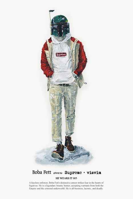 """Boba Fett wears Supreme + visvim"". From the HE WEARS IT set of Star Wars fashion illustrations by John Woo."