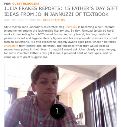 need some father's day gift ideas? check out my interview/gift guide for lucky magazine, written by none other than julia frakes.1: required reading: a kick-ass guide to making your dad happy on father's day.