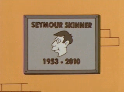 Skinner: Did they have to guess the date of my death?Chalmers: Can't you be a team player just once? - S13E20, Little Girl in the Big Ten