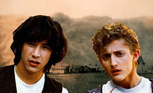 Sad Bill & Ted All we are is dust in the wind, dude.