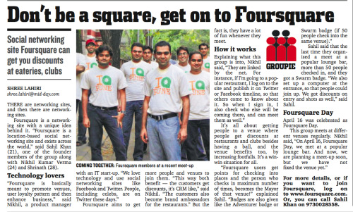 Look @mid_day features our @foursquare initiative in Pune… massive!  Follow us on http://twitter.com/4sqPUNE  Some errors: The pic is from @fabulis (Oops!) and the Journalist failed to mention that we are Founders of Foursquare Pune… not @foursquare ;)