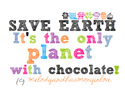 melodyandharmonyinlove:  SAVE THE EARTH! ^o^