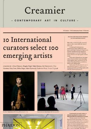 Creamier Contemporary Art in Culture: 10 Curators, 100 Contemporary Artists, 10 Sources What happens when you ask ten curators to select ten artists to profile? You get the fourth edition of the The Phaidon Cream series - a study of the latest emerging art andtrends.
