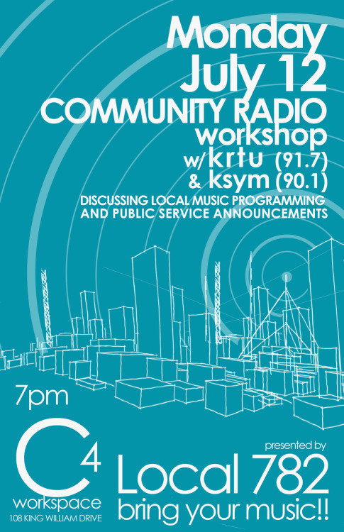 local782:  Please join us at our Community Radio Workshop next Monday!