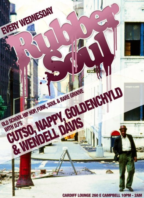 Rubber Soul @ Cardiff Lounge Tonight | DJ Nappy x Wen Davis x Quality Control Dope beats tonight and every Wednesday at the Cardiff Lounge. Free all night long, 21 & over only.  Good vibes, good drank, R&B/Hip Hop classics.  This is a Quality Control event, if you're  googoo for GaGa, this ain't for you.
