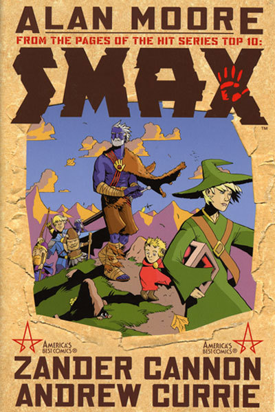 Comic book collection: Smax was a five-issue mini-series that spun out of Top 10, the brilliant comic book from Alan Moore following the police in a city where everyone has superpowers. The mini-series followed Smax and his colleague Toybox as they returned back to Smax's magical homeworld, where he was a dragon killer. It was an entertaining little story from Moore, drawn in a fun cartoony style by Zander Cannon (who had previously inked Gene Ha's art on Top 10), who provides the art for this image, the cover to the trade paperback.