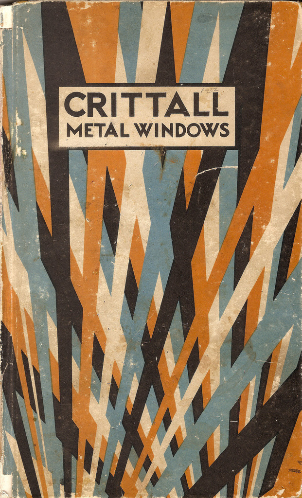 "allthingsartdeco:   ""The title page to the 1932 Crittall metal windows catalogue. Crittall's are famous manufacturers of such windows that appeared in so many 1930s buildings. They were based in Braintree, Essex, and had a 'company' village at Silver End. This edition has very striking art-deco style, if not 'jazz age', graphics and the cover was designed by W F Crittall, the man who played the major role in elevating the company from a hardware and metal manufacturing company into a specialist window producer that was closely allied to the new architectures of the twentieth century."" -Photo and quote via MikeyAshworth"