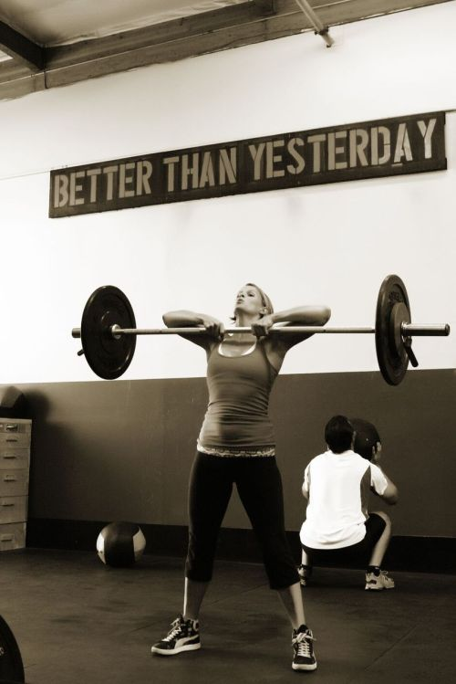 """Better than yesterday"" via www.crossfit.com"