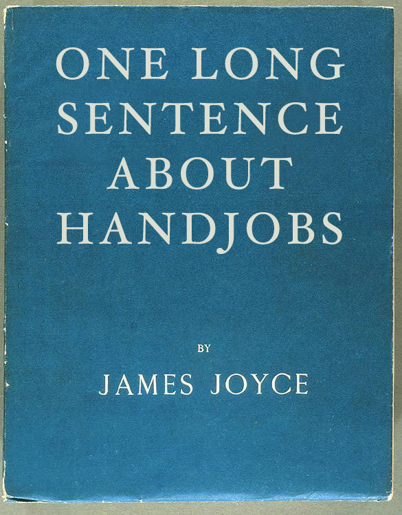 betterbooktitles:  James Joyce: Ulysses
