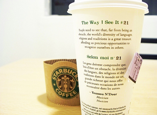"Starbucks ""The Way I See It"" Quote #21 by Youssou N'Dourphoto taken by -just me, just jeremyk123- on flickr.com"