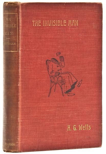 Wells (H.G.) The Invisible Man, A Grotesque Romance, first edition, 1897.  2pp. advertisements at end, old ownership name to endpaper, margins browned, front and central hinges cracked, slightly cocked, original pictorial cloth, usual browning to spine, corners rubbed, [Wells 11], 8vo.  via Bloomsbury Auctions