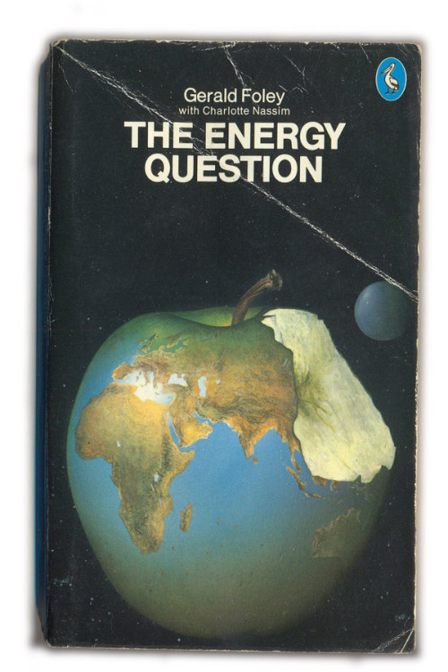 1976 The Energy Question - Foley and Nassim