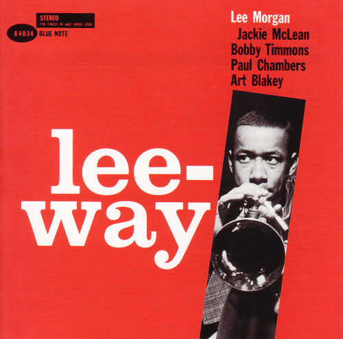 thecoverartofbluenote:  Lee Morgan: Lee-Way