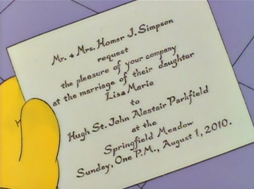 Today on August 1st, 2010 is the day Lisa Simpson would be married. Even though the episode aired 15 years ago.  (via ohheykerri:thats-epic)