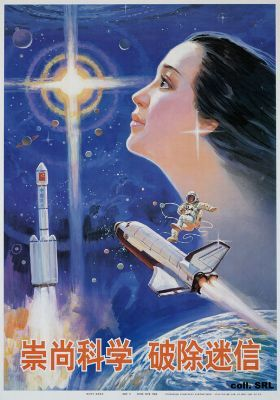 """Uphold science, eradicate superstition, 1999""  Chinese Space Program Posters"