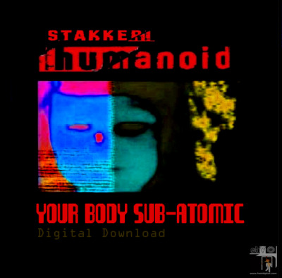 Images for Humanoid - Your Body Sub-Atomic