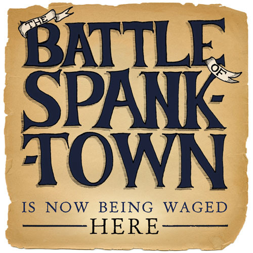 We now have a new website! Go to www.BattleOfSpanktown.com to find get updates, info and tickets to the show!