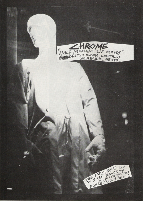 "Ad for Chrome's ""Half Machine Lip Moves"" from Zig Zag #93, April 1979. I've not seen this one on Staticwhitesound. ""Contains subliminal material""- well, duh. That episode of CHiPs should have had Chrome, not Moloch."