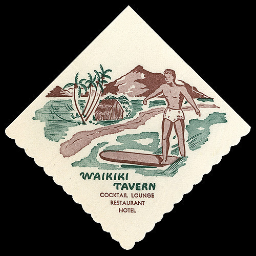 Early 50's cocktail napkin from Waikiki Tavern, Waikiki Hawaii. From Arkiva Tropika.