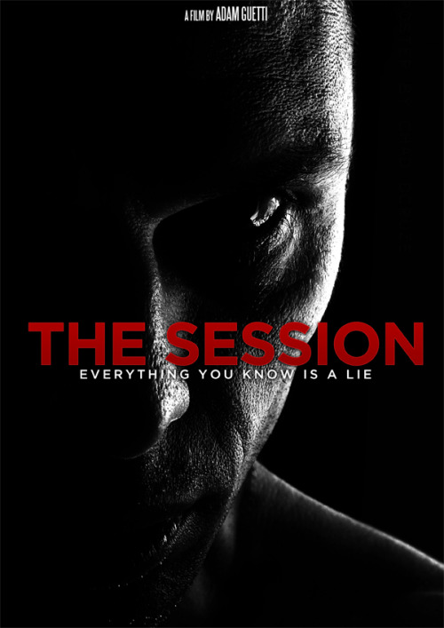 Final poster design for a friends film called 'The Session'. This was also used to create a Blu-Ray cover.