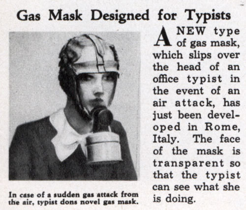mudwerks:defrag:monochrom23reich:    Gas Mask Designed for Typists (May, 1935)   [because typing was essential…]